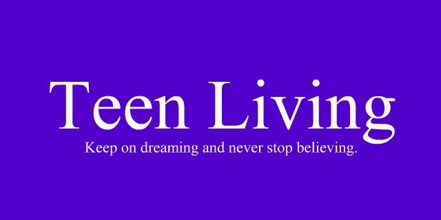 Teen Living