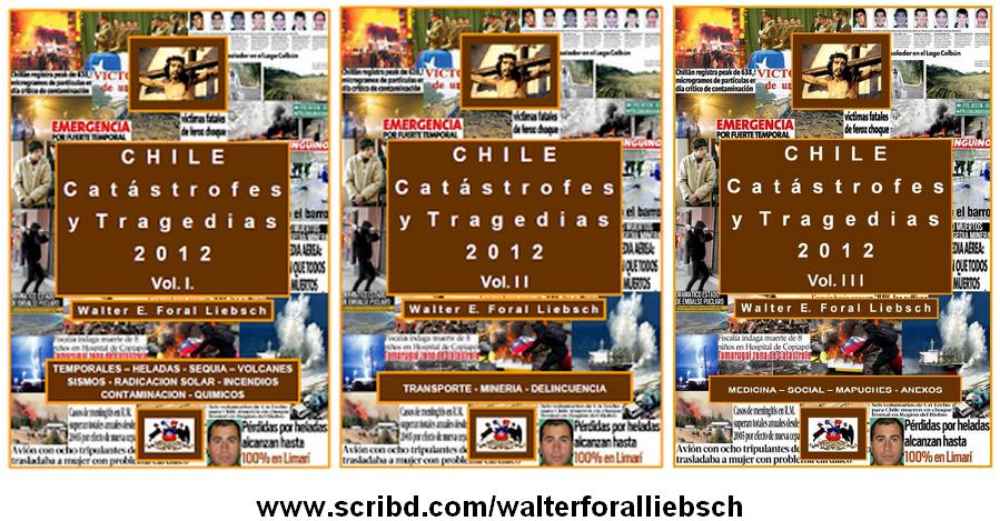 """""""CHILE, CATASTROFES Y TRAGEDIAS 2012"""""""