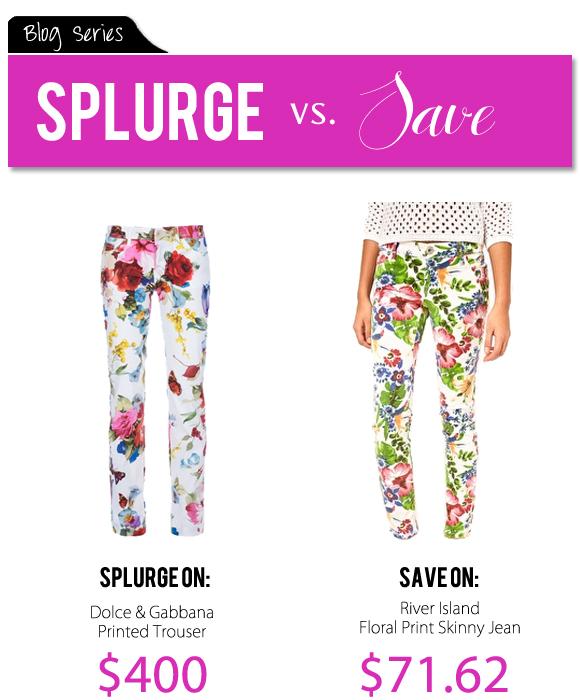 Save, Spend, Splurge: Floral Prints