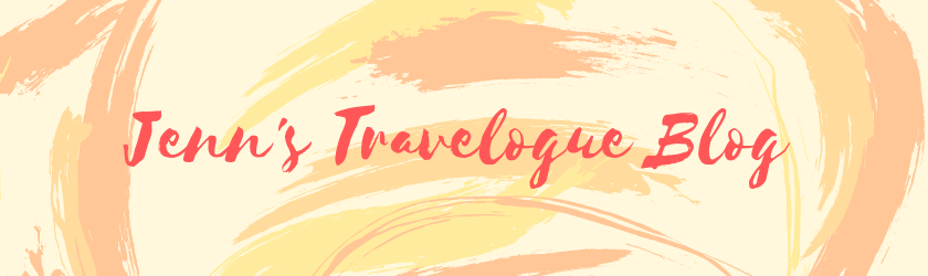 Jenn's Travelogue Blog