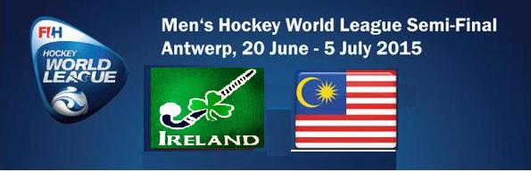 live Malaysia Vs Ireland 25 Jun 2015 Liga Hoki Dunia Belgium