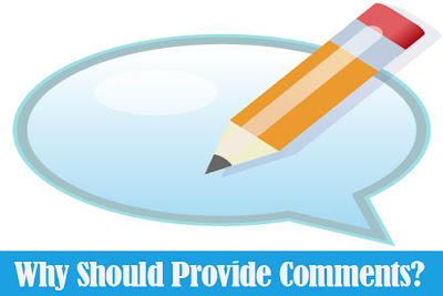 Why Should Provide Comments?