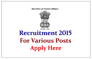 Ministry of Home Affairs Hiring for the post of Chief Architect Technology/Security Manager 2015