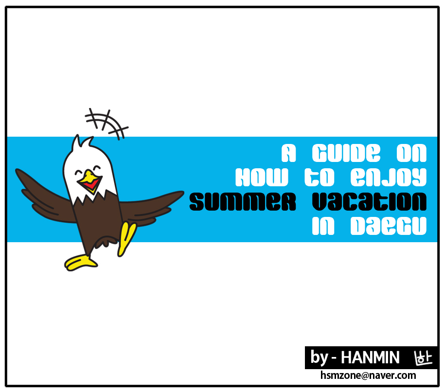 A Guide on How to Enjoy Summer Vacation in Daegu!