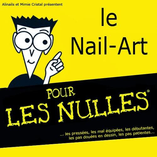http://delires-ongulaires.blogspot.fr/p/les-tutos-pour-les-nulles.html