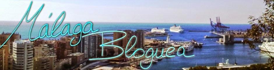 Málaga Bloguea