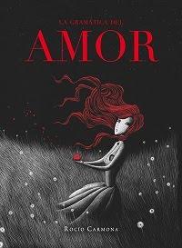 gramatica del amor La gramática del amor   Rocío Carmona