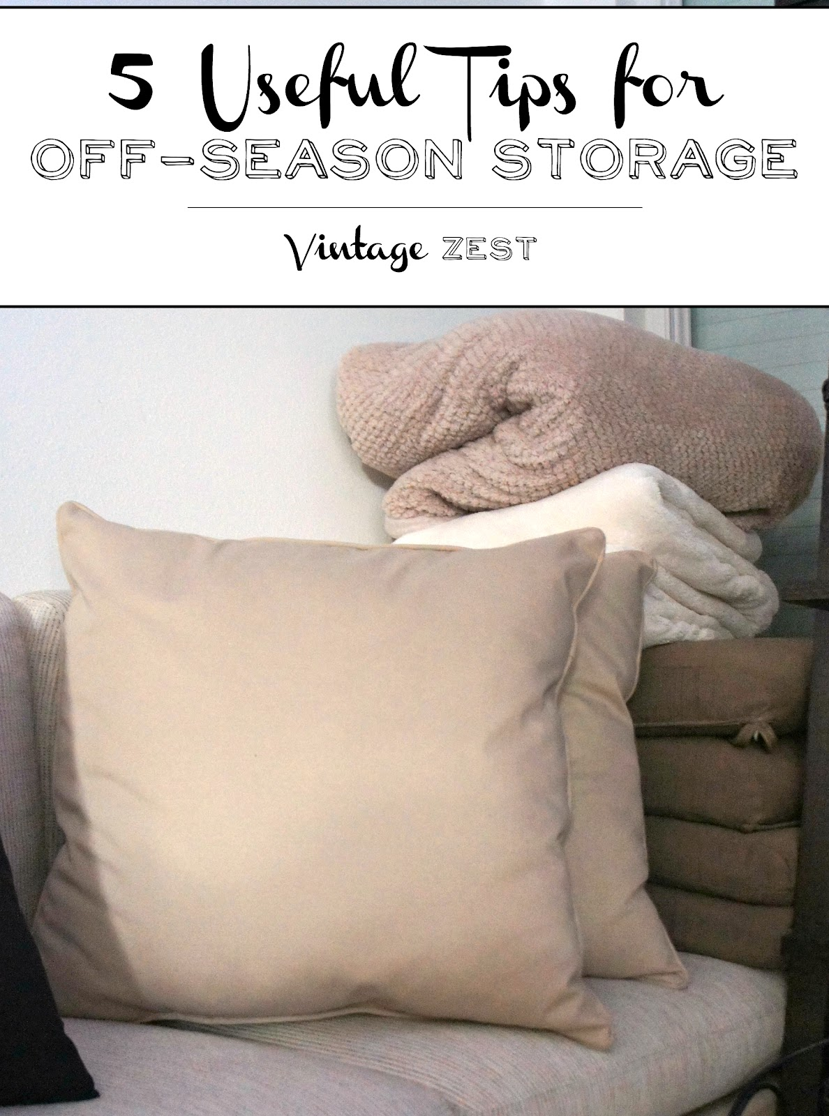 5 Useful Tips for Off-Season Storage on Diane's Vintage Zest!  #ad #ZiplocSavesSpace #organization