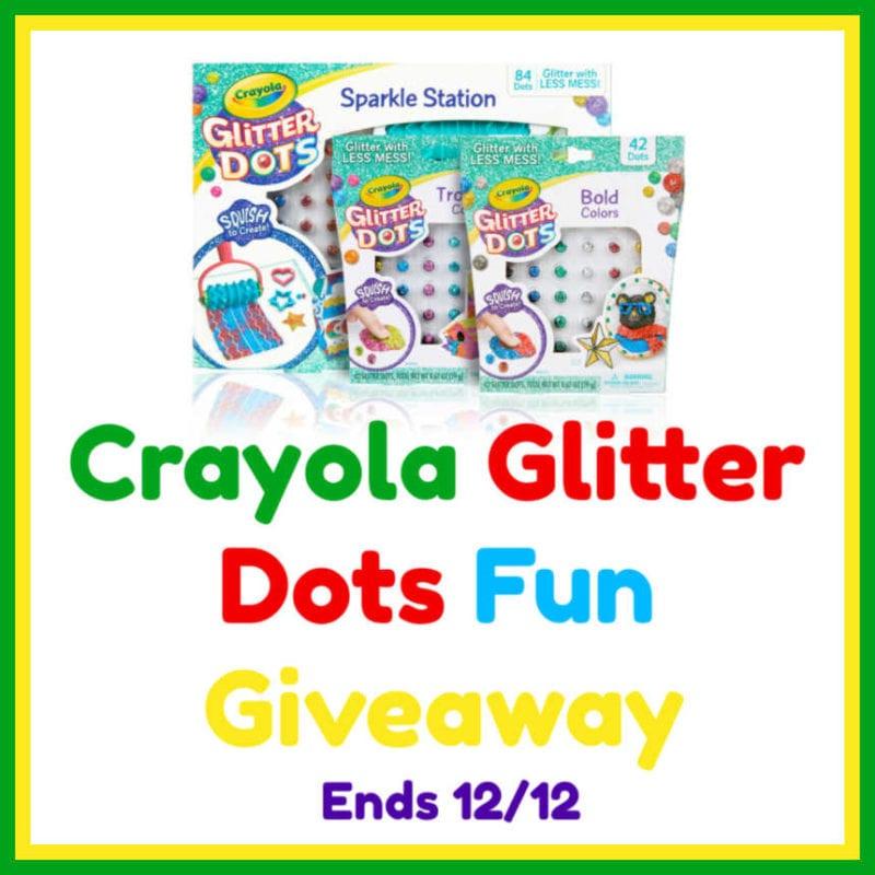 Crayola Glitter Dots Fun Giveaway