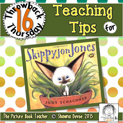 TBT - Skippy Jon Jones teaching tips from The Picture Book Teacher.
