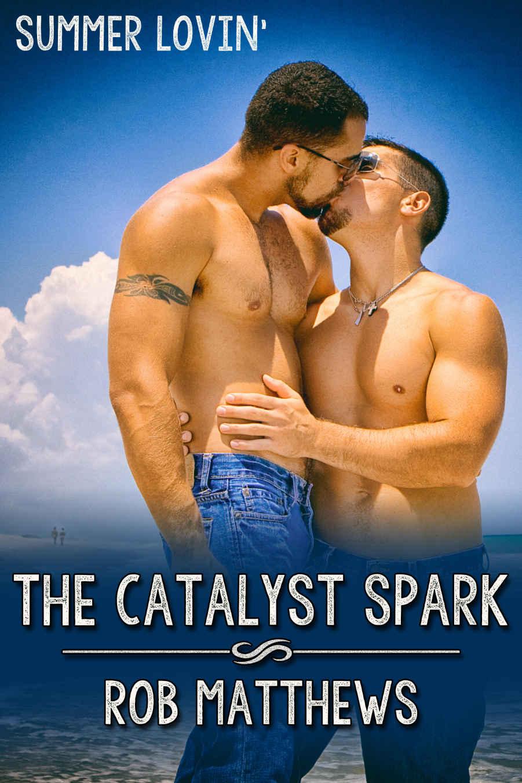 The Catalyst Spark