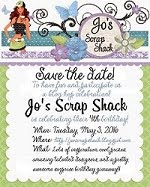 Jo's Scrap Shack B.H. Celebration: May 3, 2016