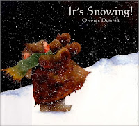 bookcover of IT'S SNOWING! by Olivier Dunrea