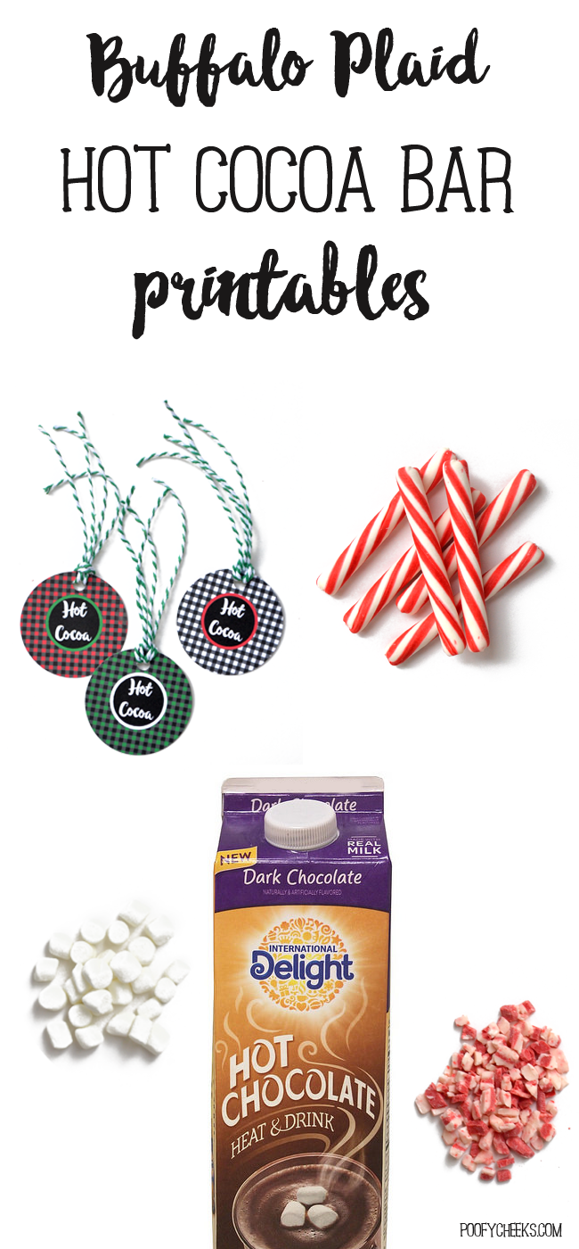 Buffalo Plaid Hot Cocoa Bar Printables - Set up an easy hot chocolate bar with printables and International Deligh Heat and Drink