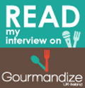 Read my interview on Gourmandize