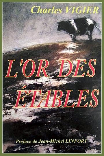 Charles Vigiers - L'or des étables