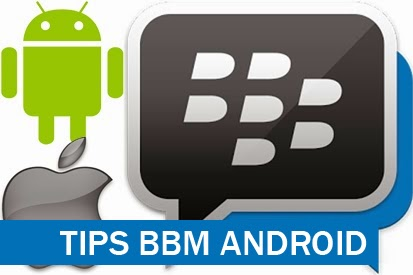 Tips BBM Android