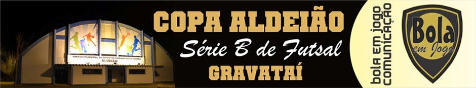 Copa Aldeião Série B de Gravataí