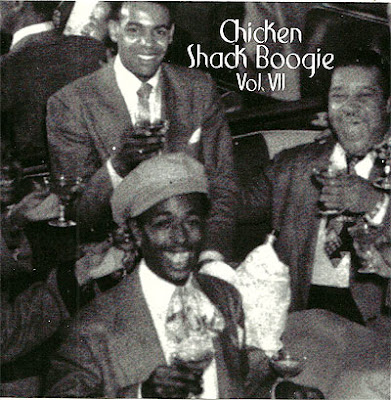 """CHICKEN SHACK BOOGIE"" Vol. 7"