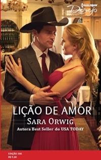 Lição de Amor * Sara Orwig