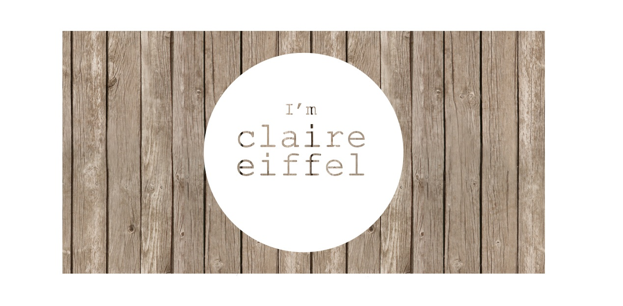 I am Claire Eiffel
