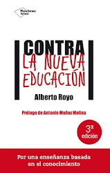 Contra la nueva educación. Plataforma. 2016.