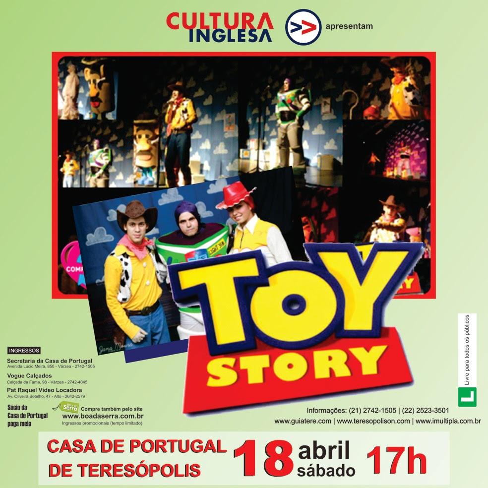 Toy Story neste sábado (18/04)em Teresópolis na Casa de Portugal