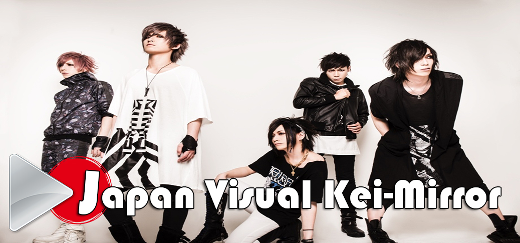 † Japan Visual-kei Mirror †