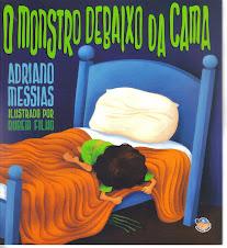 O MONSTRO DEBAIXO DA CAMA