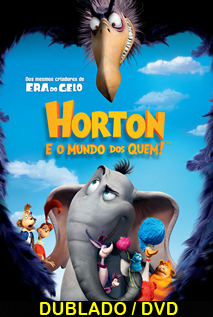 Assistir Horton e o Mundo dos Quem Dublado 2008