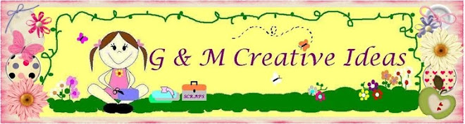 G & M Creative Ideas