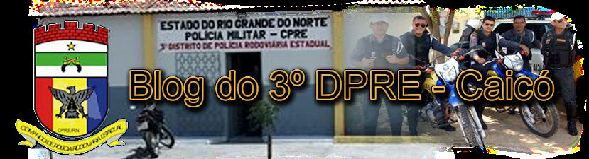 Blog do 3º DPRE Caicó - CPRE