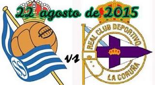 Deportivo La Coruna vs Real Sociedad En vivo, debutan en la Liga BBVA 22-08-2015