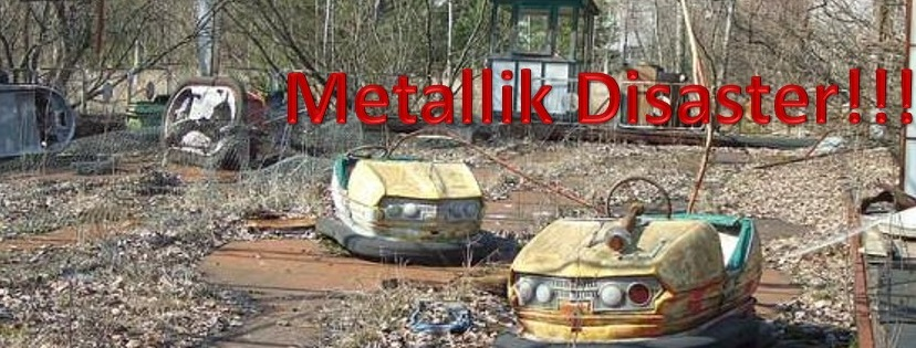 Metallik Disaster
