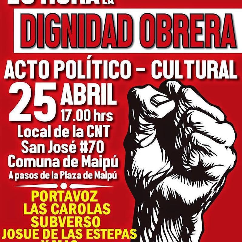 MAIPU: DIGNIDAD OBRERA, ACTO POLITICO CULTURAL