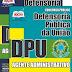 Apostila Concurso DPU 2015 - Agente Administrativo