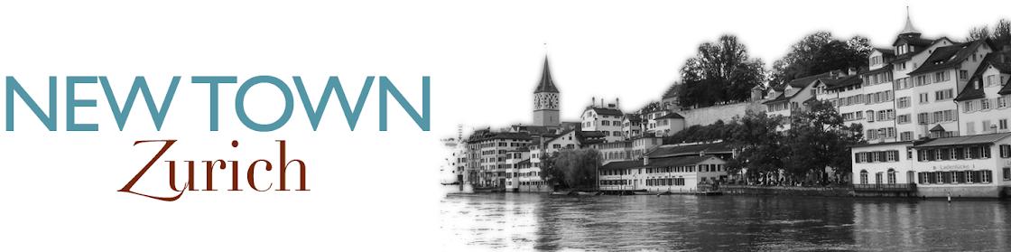 New Town Zurich