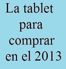 Comprar, Tablet, 2013, Tecnología