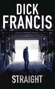 Straight - Authored by Dick Francis - Published in 1989