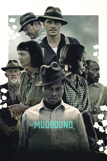 Mudbound: Lágrimas Sobre o Mississipi Torrent – WEB-DL 720p/1080p Legendado