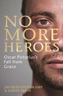 No More Heroes: Oscar Pistorius's Fall from Grace
