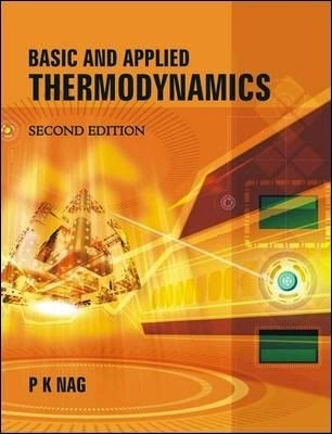 Solution Manual of Basic and Applied Engineering Thermodynamics by P K Nag Download PDF free,solved