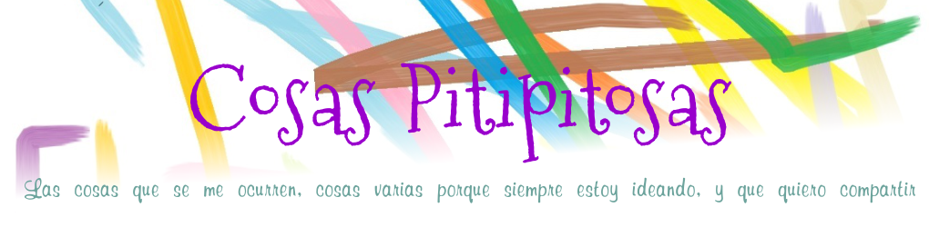 Cosas Pitipitosas