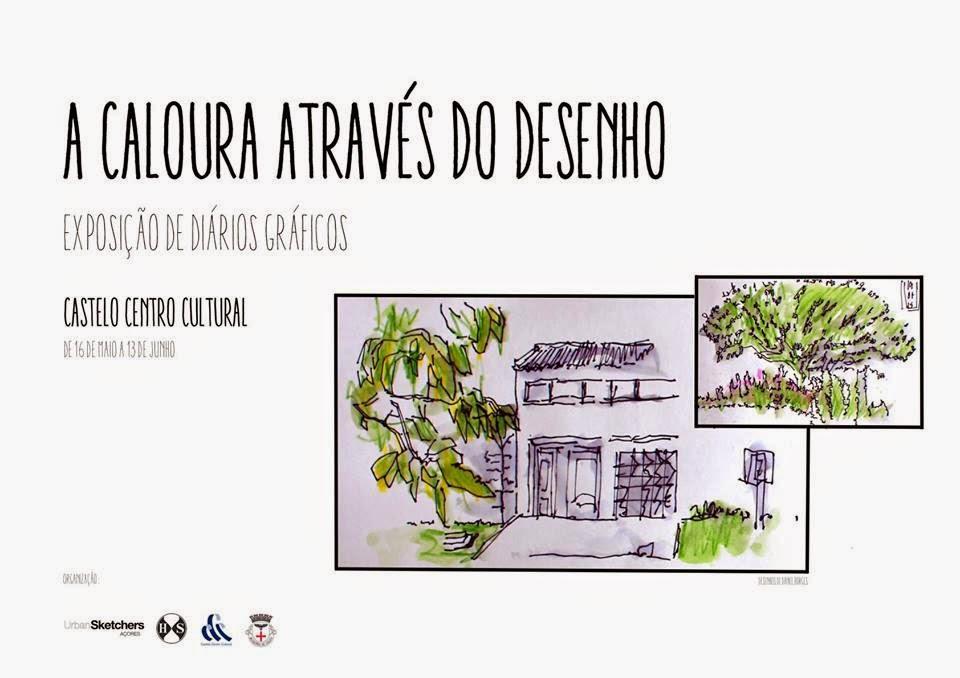 Exposição de Diários Gráficos USkP Açores - A Caloura através do Desenho