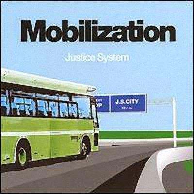 Justice System - Mobilization