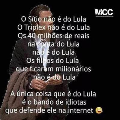 A ÚNICA COISA QUE É DE LULA