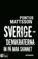 SVERIGEDEMOKRATERNA IN PÅ BARA SKINNET