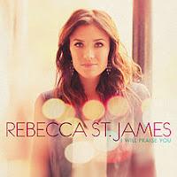 Rebecca St. James, I Will Praise You, cd, audio, new, album