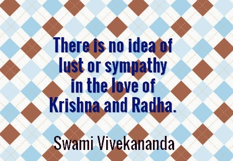 There is no idea of lust or sympathy in the love of Krishna and Radha.