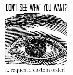 Custom Orders!